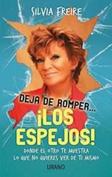 Libro Deja De Romper ... Los Espejos