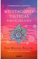 Papel MEDITACIONES TOLTECAS PARA EL DIA A DIA EL DESPERTAR DE  LA CONCIENCIA