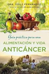 Libro Guia Practica Para Una Alimentacion Y Vida Anticancer