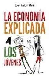 Libro La Economia Explicada A Los Jovenes