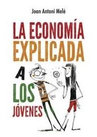Papel Economia Explicada A Los Jovenes, La (+14)