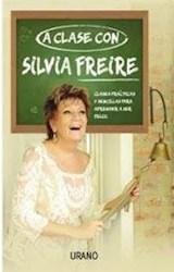 Libro A Clase Con Silvia Freire