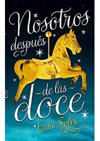 Papel Nosotros Despues De Las Doce (14+)