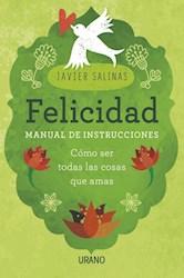 Libro Felicidad  Manual De Instrucciones