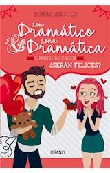 E-book Don Dramático y Doña Dramática cuando se casen, ¿serán felices?