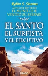 Libro El Santo , El Surfista Y El Ejecutivo