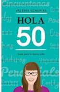 Papel HOLA 50 GUIA PARA TU NUEVA VIDA