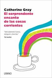 Papel Sorprendente Encanto De Las Cosas Corrientes, El