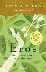 Papel Eros: Retorno Al Amor Incondicional