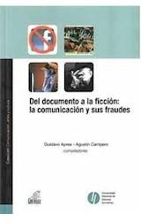 Papel DEL DOCUMENTO A LA FICCION: LA COMUNICACION Y SUS FRAUDES