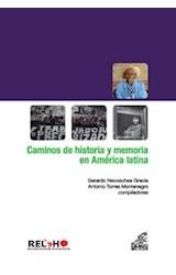 Papel CAMINOS DE HISTORIA Y MEMORIA EN AMERICA LATINA
