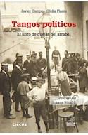 Papel TANGOS POLITICOS EL LIBRO DE QUEJAS DEL ARRABAL