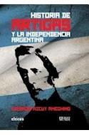 Papel HISTORIA DE ARTIGAS Y LA INDEPENDECIA ARGENTINA (RUSTIC  O)