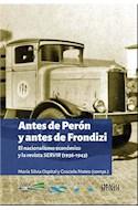 Papel ANTES DE PERON Y ANTES DE FRONDIZI EL NACIONALISMO ECONOMICO Y LA REVISTA SERVIR (1936-1943)