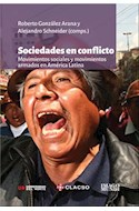 Papel SOCIEDADES EN CONFLICTO MOVIMIENTOS SOCIALES Y MOVIMIENTOS ARMADOS EN AMERICA LATINA