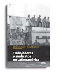 Libro Trabajadores Y Sindicatos En Latinoamerica