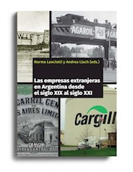 Libro Las Empresas Extranjeras En La Argentina Desde El Siglo Xix Al Xx