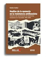 Libro Huellas De La Memoria En La Resistencia Antibussista