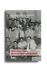 Papel HISTORIA RECIENTE, GENERO Y CLASE TRABAJADORA