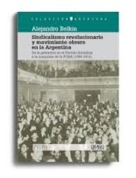 Libro Sindicalismo Revolucionario Y Movimiento Obrero En La Argentina