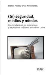Libro Inseguridad Medios Y Medios
