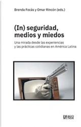 Papel (IN) SEGURIDAD, MEDIOS Y MIEDOS
