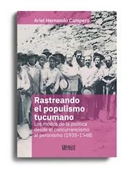 Libro Rastreando El Populismo Tucumano