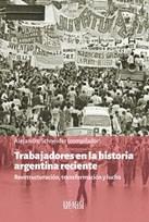 Libro Trabajadores En La Historia Argentina Reciente
