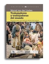 Libro Trabajadores Y Trabajadoras Del Mundo