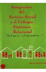 Papel INTEGRACION DEL SERVICIO SOCIAL Y EL ENFOQUE SISTEMICO RELAC