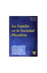 Papel LA FAMILIA EN LA SOCIEDAD PLURALISTA,