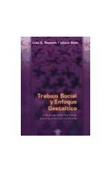 Papel TRABAJO SOCIAL Y ENFOQUE GESTALTICO (UNA PROPUESTA HOLISTICA