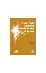 Papel TRABAJO SOCIAL Y LAS NUEVAS CONFIGURACIONES DE LO SOCIAL