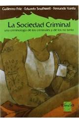 Papel LA SOCIEDAD CRIMINAL