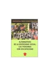 Papel ALTERNATIVAS DE LA DIVERSIDAD SOCIAL: LAS PERSONAS CON DISCA