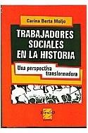 Papel TRABAJADORES SOCIALES EN LA HISTORIA UNA PERSPECTIVA TR ANSFORMADA