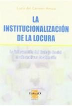 Papel LA INSTITUCIONALIZACION DE LA LOCURA