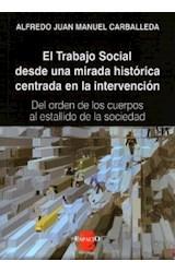 Papel TRABAJO SOCIAL DESDE UNA MIRADA HISTORICA CENTRADA EN LA INT