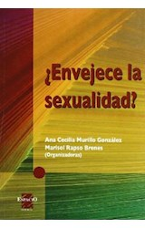 Papel ENVEJECE LA SEXUALIDAD?