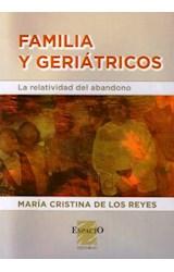 Papel FAMILIA Y GERIATRICOS (LA RELATIVIDAD DEL ABANDONO)