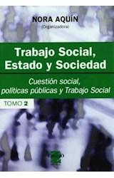 Papel TRABAJO SOCIAL 2 ESTADO Y SOCIEDAD 2 (CUESTION SOCIAL, POLIT