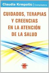 Libro Ciudados Terapias Y Creencias En La Atencion De La Salud