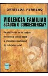 Papel VIOLENCIA FAMILIAR CAUSA O CONSECUENCIA?