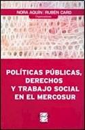 Papel POLITICAS PUBLICAS DERECHOS Y TRABAJO SOCIAL EN EL MERC