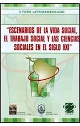 Papel ESCENARIOS DE LA VIDA SOCIAL, EL TRABAJO SOCIAL Y LAS CIENCI