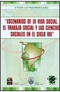 Papel ESCENARIOS DE LA VIDA SOCIAL EL TRABAJO SOCIAL Y LAS CI