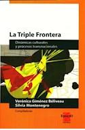 Papel TRIPLE FRONTERA DINAMICAS CULTURALES Y PROCESOS TRANSNA