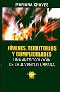 Papel JOVENES TERRITORIOS Y COMPLICIDADES (UNA ANTROPOLOGIA  DE LA JUVENTUD URBANA)