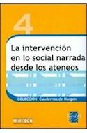 Papel INTERVENCION EN LO SOCIAL NARRADA DESDE LOS ATENEOS (4)  (COLECCION CUADERNOS DE MARGEN)