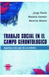 Papel TRABAJO SOCIAL EN EL CAMPO GERONTOLOGICO